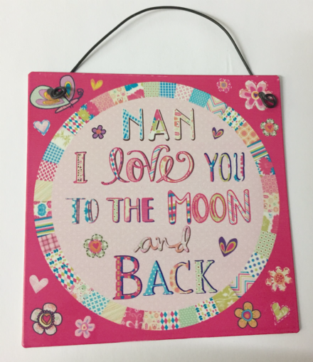 Nan I Love You To The Moon & Back Metal Sign